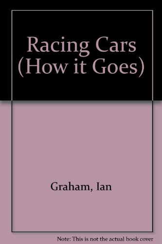 9780749613389: Racing Cars (How it Goes)