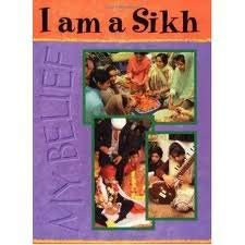 9780749614058: I am a Sikh (My Belief)