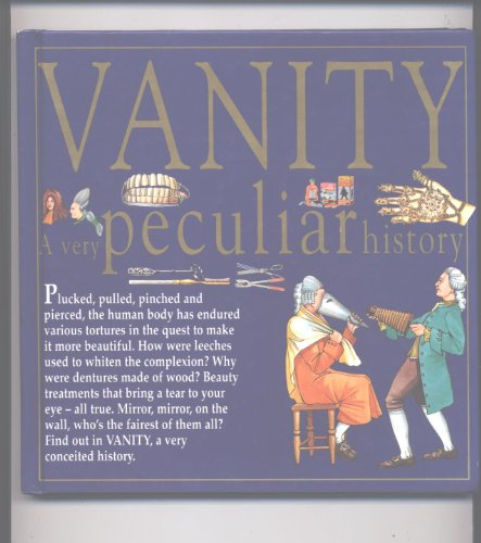 9780749616793: Vanity (A Very Peculiar History)