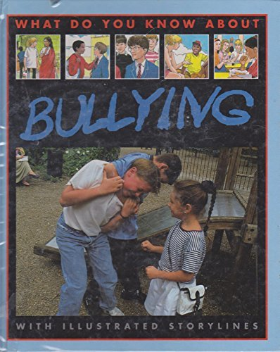 9780749616939: What Do You Know About Bullying?