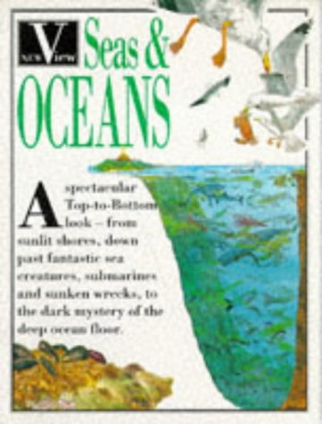 9780749618155: Seas and Oceans (New View Books)