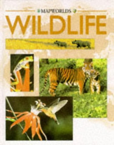Wildlife (Mapworld) (9780749619893) by Molly Perham; Julian Rowe