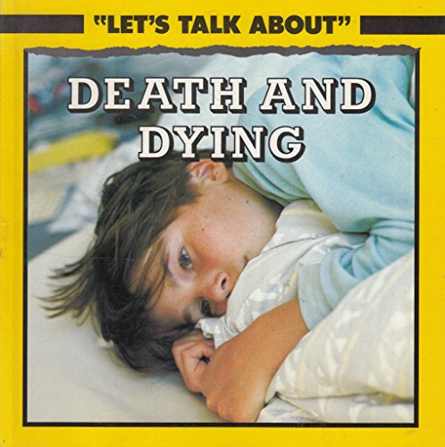 9780749620707: Death and Dying (Let's Talk About)