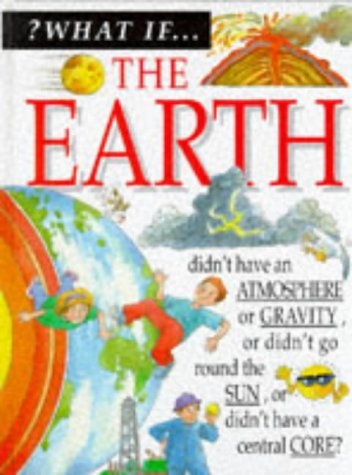 9780749621933: Planet Earth (What If ?)