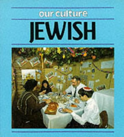9780749622695: Jewish (Our Culture)