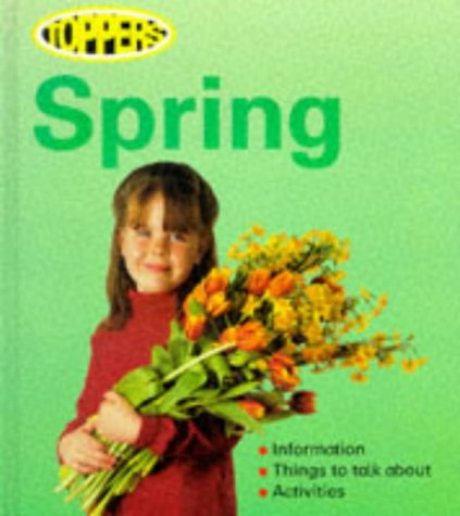 9780749623371: Spring (Toppers)