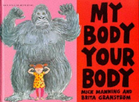 9780749623708: My Body Your Body (Wonderwise)