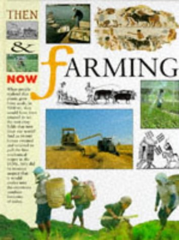 9780749624699: Farming (Then and Now)