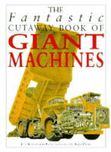 9780749624897: The Fantastic Cutaway Book of Giant Machines