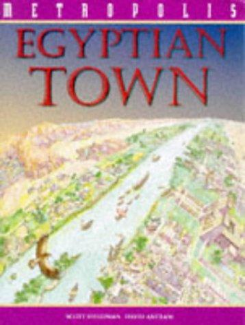 9780749625634: An Egyptian Town (Metropolis)