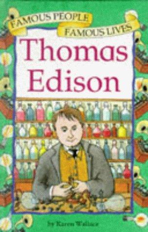 9780749625702: Thomas Edison (Famous People, Famous Lives)