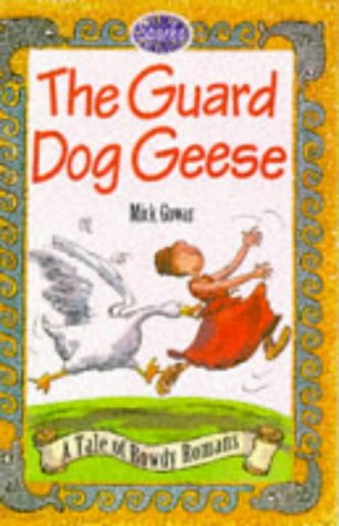 The Guard Dog Geese (Sparks): Gowar, Mick