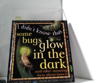 9780749627003: Some Bugs Glow (I Didn't Know That)