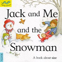 Jack and Me and the Snowman (Early: Gowar, Mick