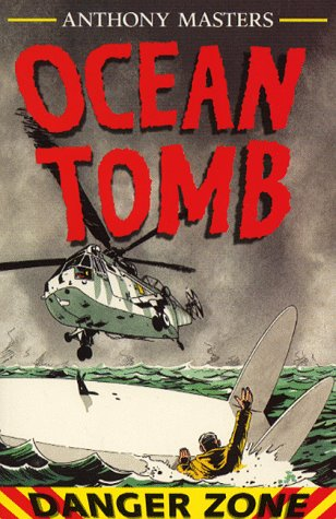 9780749627973: Ocean Tomb (Danger Zone)