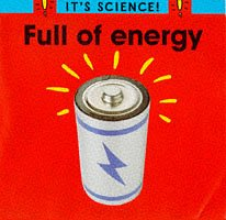 9780749628413: Full of Energy (It's Science!)