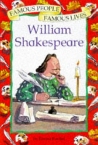 9780749628956: William Shakespeare (Famous People, Famous Lives)