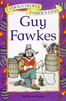 9780749629090: Guy Fawkes (Famous People, Famous Lives)