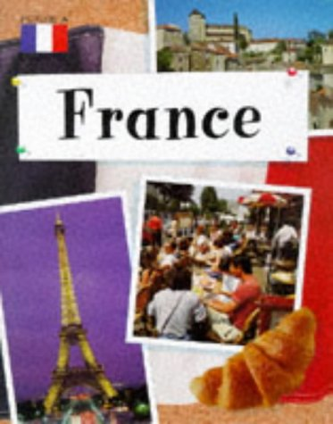 9780749630225: France (Picture A Country)