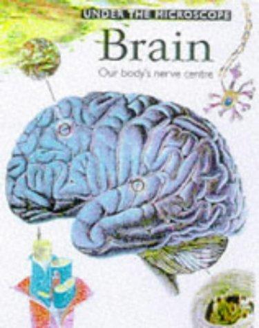9780749630836: Under the Microscope: Brain (Under the Microscope)