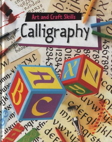9780749630867: Calligraphy (Art & Craft Skills)