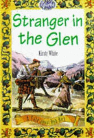Scottish: Stranger In The Glen: A Tale: White, Kirsty
