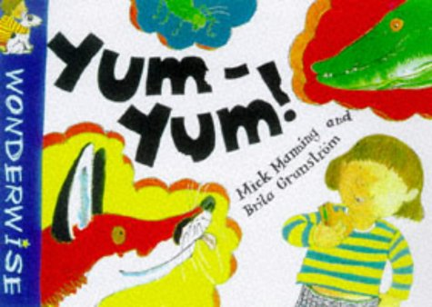 9780749631307: Yum Yum: A book about food chains (Wonderwise)
