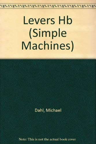 9780749632045: Levers (Simple Machines)