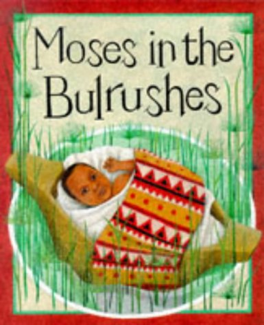 9780749632144: Moses in the Bullrushes (Bible Stories)