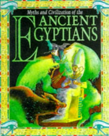 9780749632335: Egyptians (Myths and Civilisations)