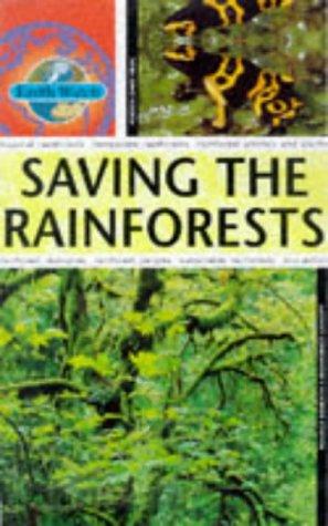 9780749633011: Saving the Rainforest (Earth Watch)