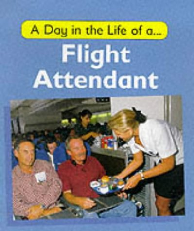9780749633431: A Day in the Life of a Flight Attendant