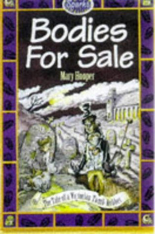 Bodies for Sale: A Tale of Victorian: Hooper, Mary and