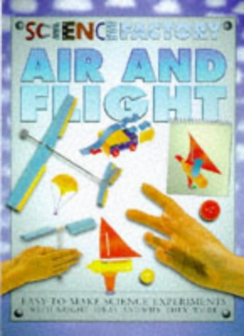 9780749634100: Air and Flight (Science Factory)