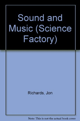 9780749634131: Sound and Music (Science Factory)