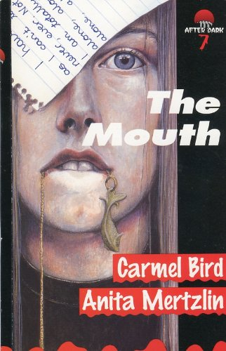 9780749635251: The Mouth (After Dark)