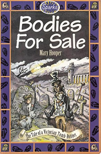 Sparks: Bodies For Sale: A Tale of: Hooper, Mary