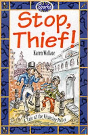 9780749635480: Stop, Thief!: A Tale of the Victorian Police (Sparks)