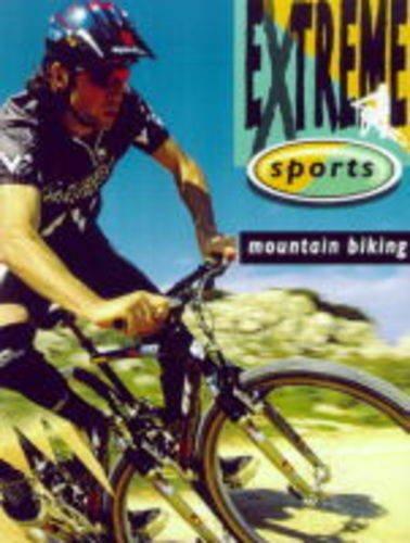 9780749636111: Mountain Biking (Extreme Sports)