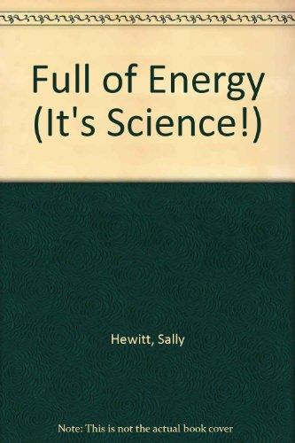 9780749637705: Full of Energy (It's Science!)