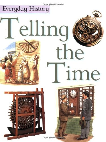 9780749637743: Telling The Time (Everyday History)