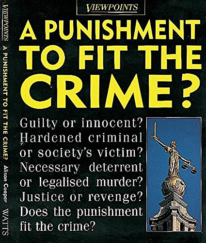 9780749637859: A Punishment to Fit the Crime? (Viewpoints)