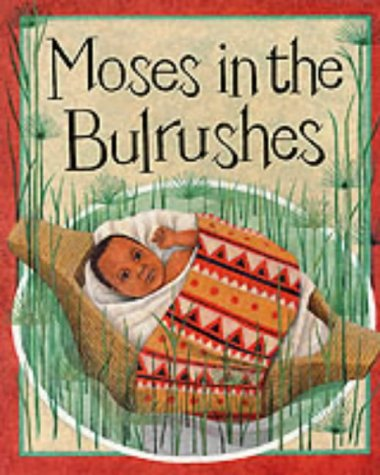 9780749637972: Moses in the Bullrushes (Bible Stories)