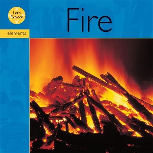 9780749638238: Fire (Let's Explore)