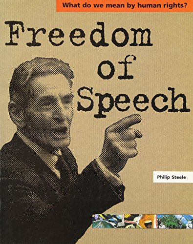 9780749638245: Freedom of Speech (What Do We Mean by Human Rights?)