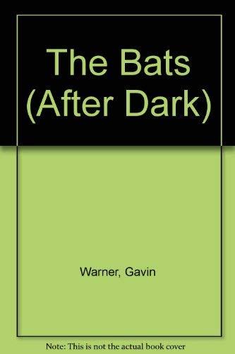 9780749638498: The Bats (After Dark)
