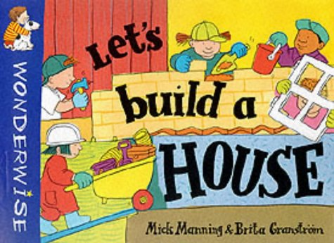 9780749638627: Let's Build a House (Wonderwise)
