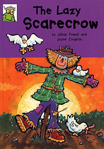 9780749639280: The Lazy Scarecrow (Leapfrog)