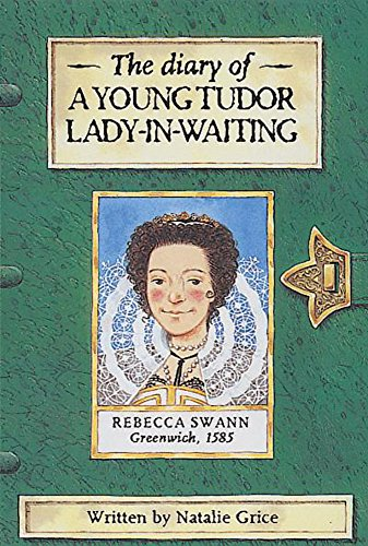 9780749639433: Diary Of A Young Tudor Lady-In-Waiting (History Diaries)