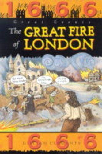 9780749639792: The Great Fire of London (Great Events)